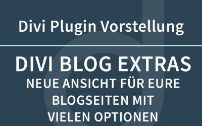 Divi Blog Extras – neue Darstellungsoptionen für euren Blog mit DIVI