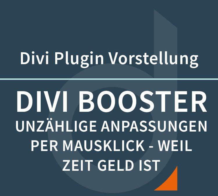 Divi Booster – nützliche Divi Tweaks, nur einen Mausklick entfernt!
