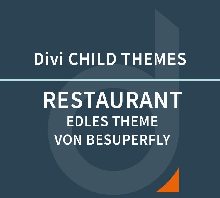 DIVI Child Theme – Restaurant by BeSuperfly