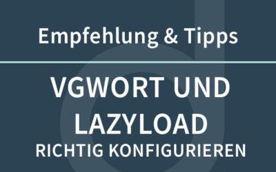 Das Problem von VGWort und LazyLoad Optimierungen